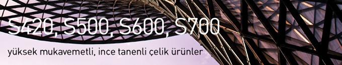 MMZ Yüksek Mukavemetli Profiller. S420,S500,S600,S700 ÇELİK KALİTELERİ